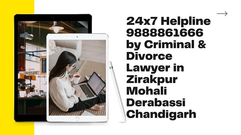 criminal divorce lawyer in zirakpur